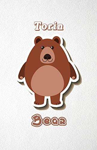 Torin Bear A5 Lined Notebook 110 Pages: Funny Blank Journal For Wide Animal Nature Lover Zoo Relative Family Baby First Last Name. Unique Student ... Composition Great For Home School Writing