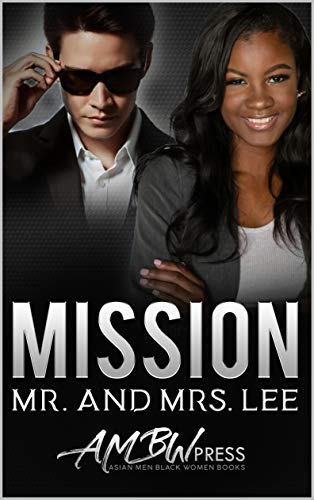 Mission Mr. and Mrs Lee: A Spy and the Scientist Military Romance by [Jade Moon, AMBW Press]