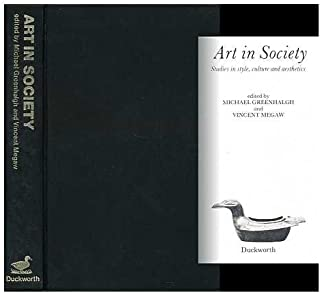 Art in society: Studies in style, culture, and aesthetics