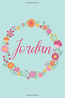 Jordan: Personalized Name Journal Writing Notebook For Girls and Women Who Love Pink Flowers