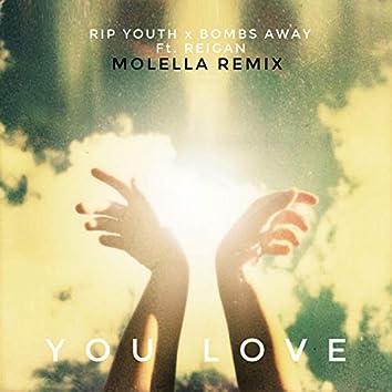 You Love (Molella Remix)