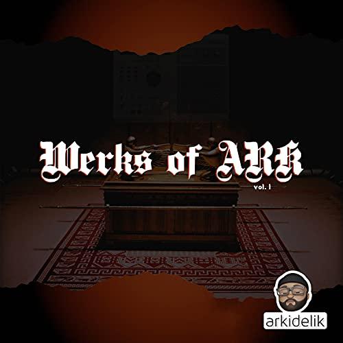 Werks of Ark, Vol. 1