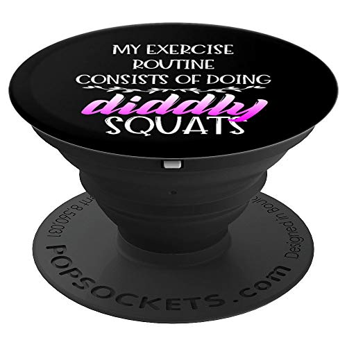 Funny Diddly Squats Exercise Routine Best Workout Sport Gift PopSockets Grip and Stand for Phones and Tablets
