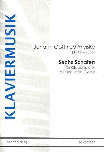 6 Sonaten für Clavierspieler der mittleren Classe : für Klavier (und Sonate zu 3 Händen)