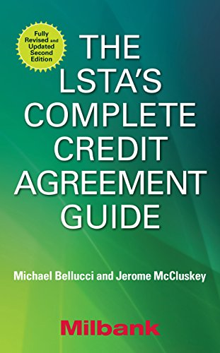 The LSTA's Complete Credit Agreement Guide, Second Edition (English Edition)