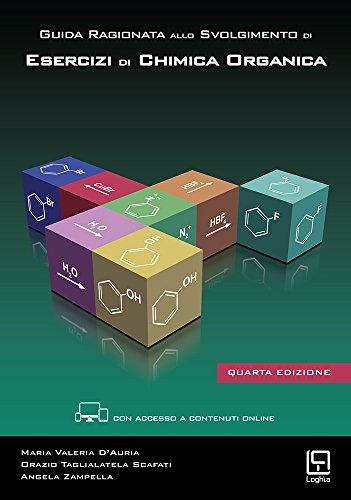 Guida ragionata allo svolgimento di esercizi di chimica organica. Con aggiornamento online: 1