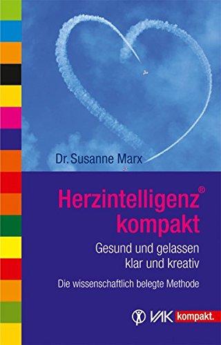HerzIntelligenz® kompakt: Gesund und gelassen, klar und kreativ (vak kompakt)