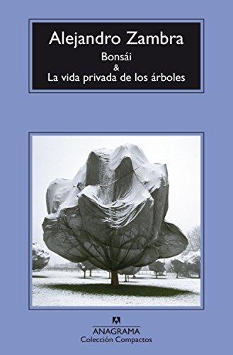 Bonsái y La vida privada de los árboles (Compactos nº 691) (Spanish Edition)