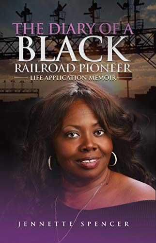 THE DIARY OF A BLACK RAILROAD PIONEER (English Edition)