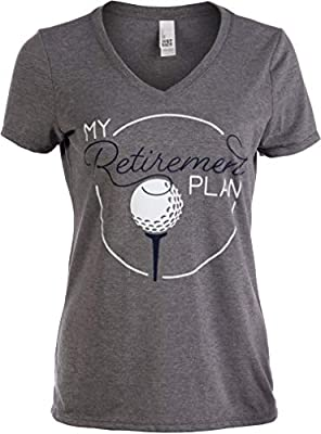 My (Golf) Retirement Plan | Funny Women's Golfing Golfer V-Neck T-Shirt for Retired-(Vneck,XL)