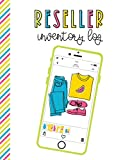 Reseller Inventory Log: Product Listing Notebook For Online Clothing Sellers, Flat Lay