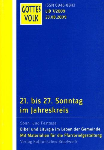 Gottes Volk LJ B7/2009: 21. bis 27. Sonntag im Jahreskreis
