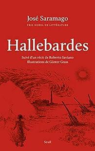 Hallebardes - Suivi d'un récit de Roberto Saviano par José Saramago