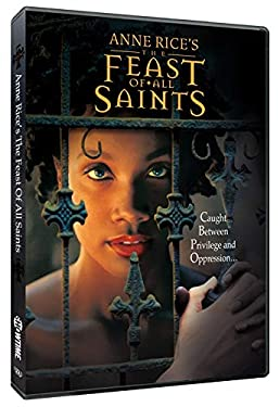 Anne Rice's The Feast of All Saints