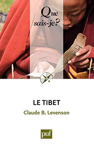 Le Tibet: « Que sais-je ? » n° 3808