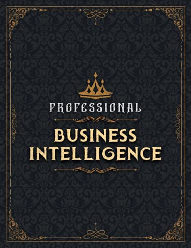 BUSINESS INTELLIGENCE Sketch Book - Professional BUSINESS INTELLIGENCE Job Title Working Cover Notebook Journal: Notebook for Drawing, Painting, ... 8.5 x 11 inch, 21.59 x 27.94 cm, A4 size)