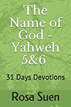 The Name of God - Yahweh  This Is My Name FOREVER  Blessed Be The Name of God FOREVER: 31 Days  Devotions