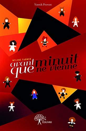 Mylène Farmer - Avant que minuit ne vienne