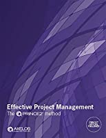 Effective Project Management: The Prince2 Method