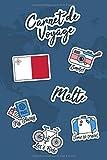 Carnet de Voyage Malte: Journal de Voyage | 106 pages, 15,24 cm x 22,86 cm | Pour vous accompagner durant votre séjour