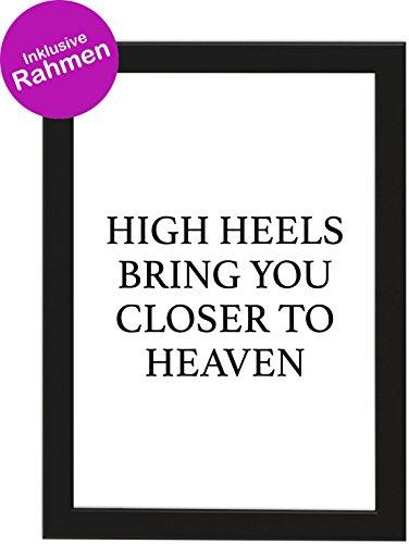 Poster DIN A4 'HIGH HEELS BRING YOU CLOSER TO HEAVEN', gerahmt mit schwarzem Bilderrahmen, Geschenk,...