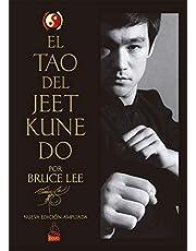 El Tao del Jeet Kune Do: Nueva edición ampliada (Bruce Lee)