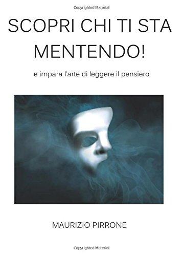 Scopri chi ti sta mentendo! (Italian Edition)