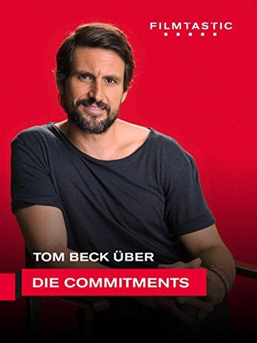 Tom Beck: Die Commitments