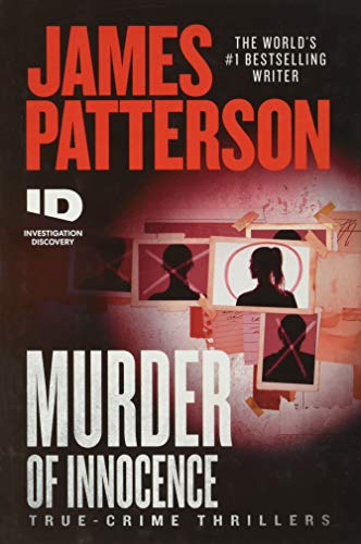 Compare Textbook Prices for Murder of Innocence ID True Crime, 5  ISBN 9781538752456 by Patterson, James