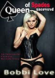 Queen of Spades Uncovered : Interracial, Cuckold, Humiliation, Hotwife Erotica