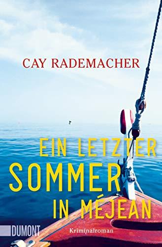 Buchseite und Rezensionen zu 'Ein letzter Sommer in Méjean: Kriminalroman' von Cay Rademacher