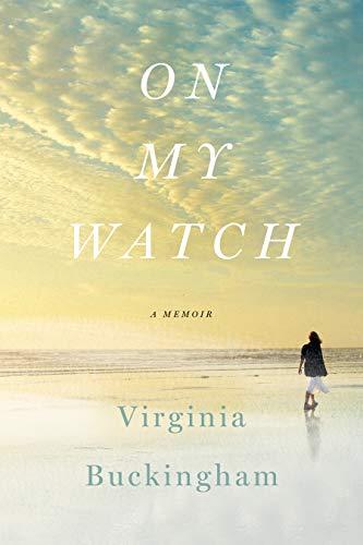 On My Watch: A Memoir (English Edition)