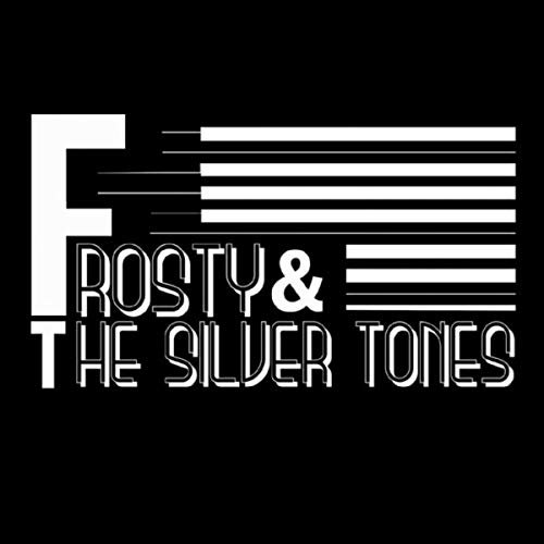Frosty & the Silver Tones