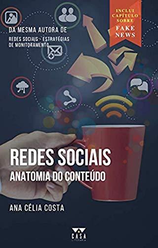 Redes sociais: anatomia do conteúdo