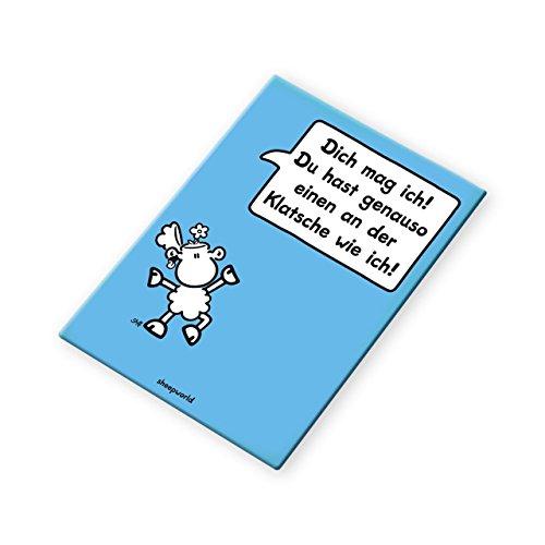 Sheepworld - 44089 - Magnet, Dich mag ich! Du hast genauso einen an der Klatsche wie ich! 8cm x 4,5cm