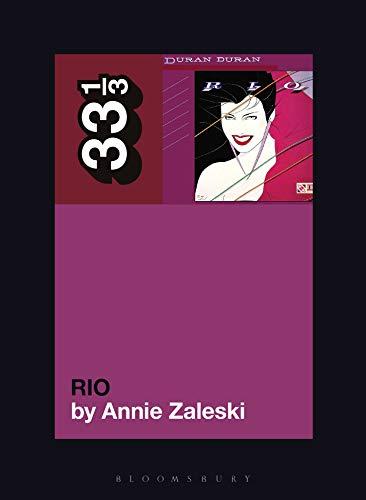 Duran Duran's Rio (33 1/3 Book 156) (English Edition)