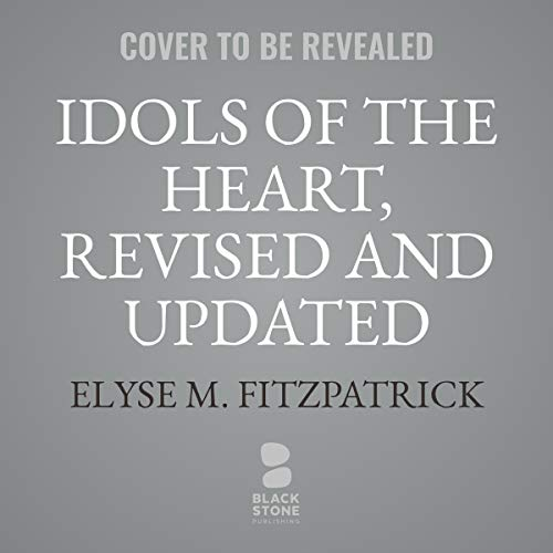 Idols of the Heart, Revised and Updated     Learning to Long for God Alone              De :                                                                                                                                 Elyse M. Fitzpatrick                               Lu par :                                                                                                                                 Susan Hanfield                      Durée : 6 h     Pas de notations     Global 0,0