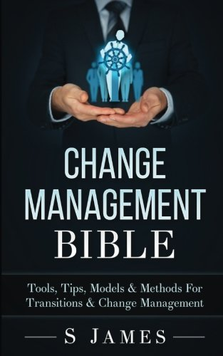 Change Management Bible