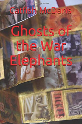 Ghosts of the War Elephants