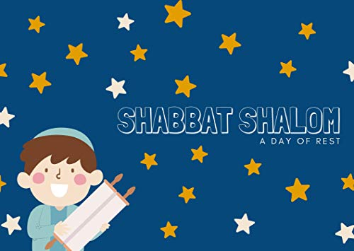 Shabbat Shalom: A Day Of Rest (English Edition)
