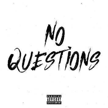 No Questions (feat. Bside, Django & 30)