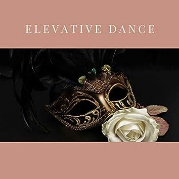 Elevative Dance