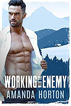 Working With The Enemy by [Amanda Horton]