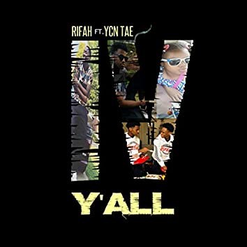 IV Y'all
