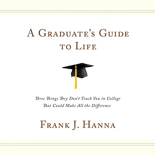 A Graduate's Guide to Life audiobook cover art