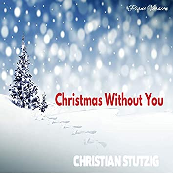 Christmas Without You (Piano Version)