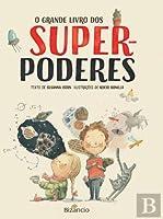 O Grande Livro dos Super-Poderes (Portuguese Edition)