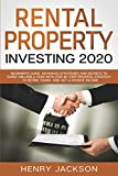 Real Estate Investing Books! - Rental Property Investing 2020: Beginner's Guide. Advanced Strategies and Secrets to Earn 1 Million a Year with Step by Step process, Strategy to Retire Young and Get a Passive Income