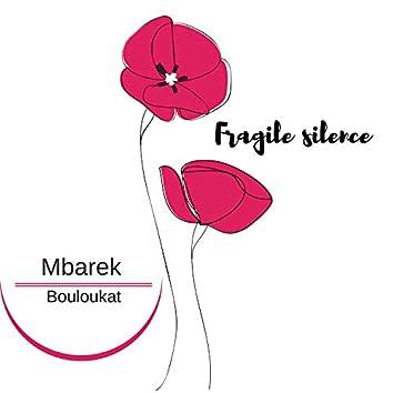 Fragile Silence