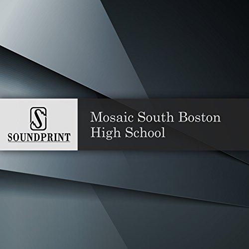Mosaic: South Boston High School audiobook cover art